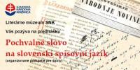 SNK Literárne múzeum, Pochvalné slovo na spisovný jazyk